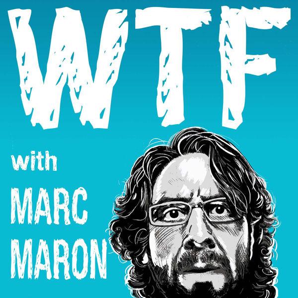 10 - WTF Marc Maron