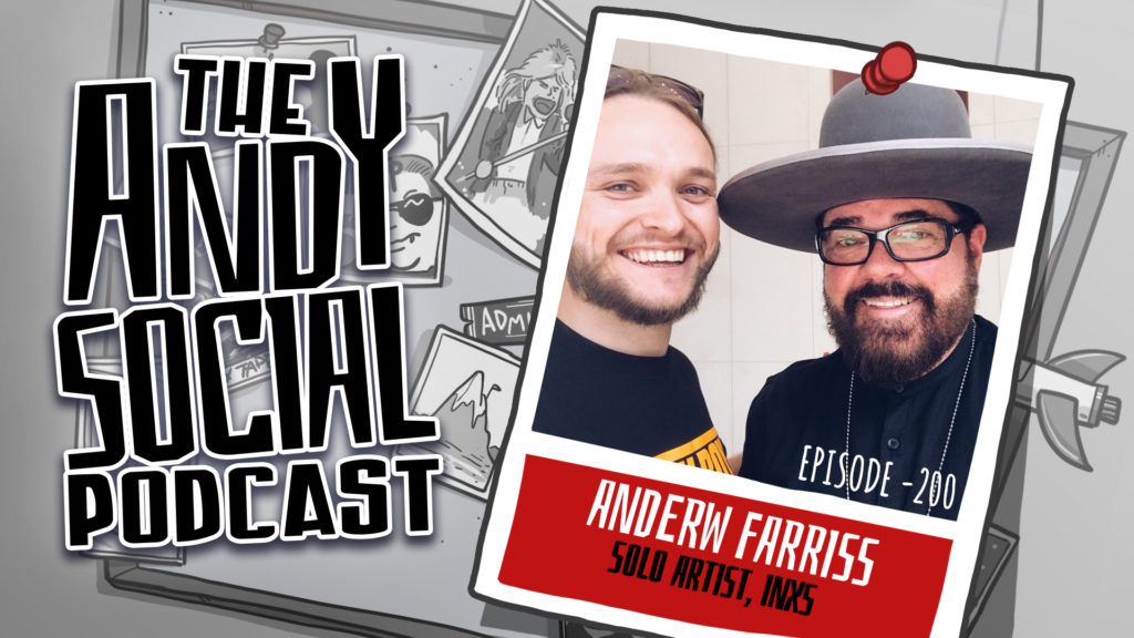 Andrew Farriss - Andy Social Podcast