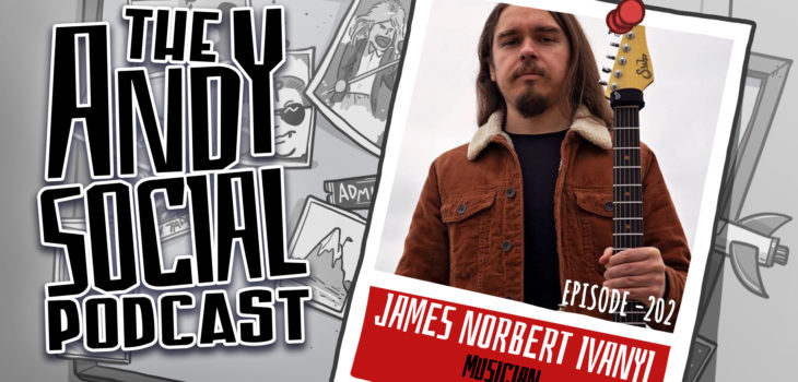James Norbert Ivanyi - Andy Social Podcast