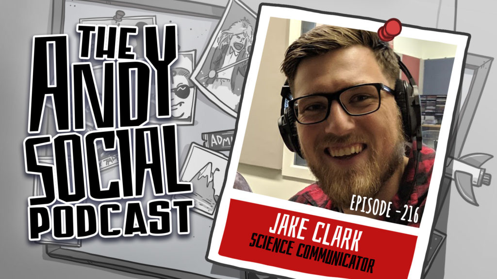 Andy Social - Jake Clark - Science Communicator - Astronomy PHD Candidate