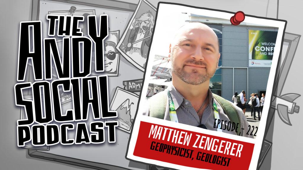 Andy Dowling - Matthew Zengerer - Geophysicist - Geologist