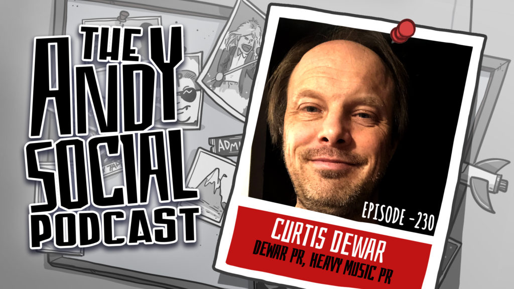 Curtis Dewar - Dewar PR - Andy Social Podcast