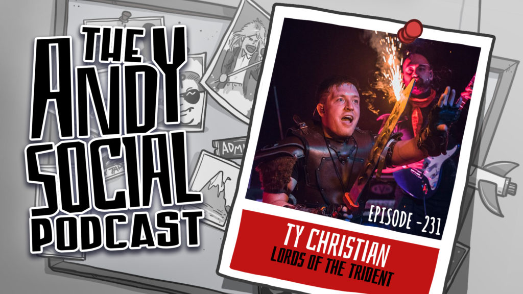 Ty Christian - Lords of the Trident - Andy Social Podcast