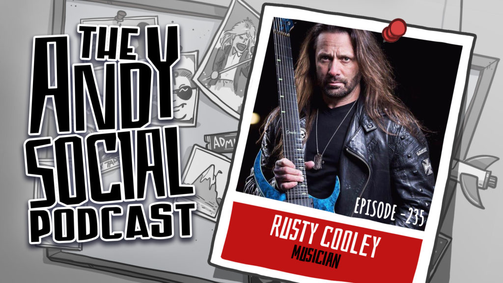 Rusty Cooley - Andy Social Podcast